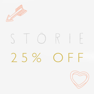 Storie 25% OFF