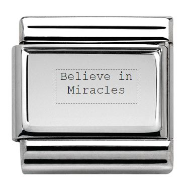 Believe In Miracles Quote Nomination Engraved Charm